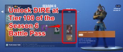 DIRE Unlockable in Season 6 Battle Pass