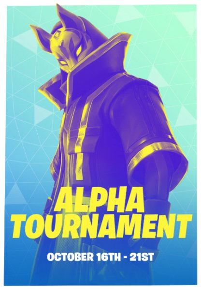 Fortnite Alpha Tournament