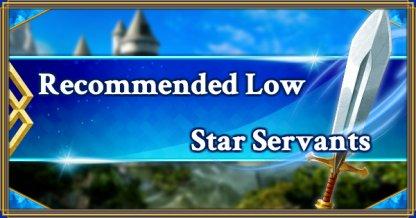 Low Star servants eyecatch