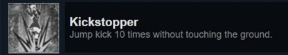 Unlocks The Kickstopper Achievement