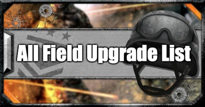 Field Upgrades
