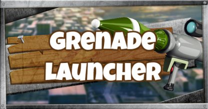 Grenade Launcher Guide - Damage, DPS, Stats & Tips