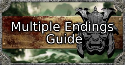 Multiple Endings Guide