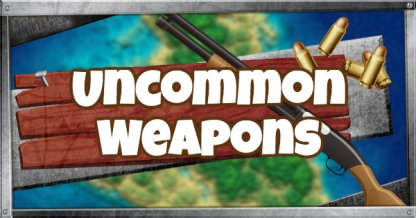 Uncommon Weapons List(★★)