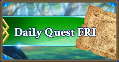 Daily Quest FRI banner