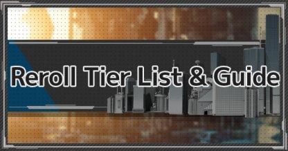Reroll Tier List