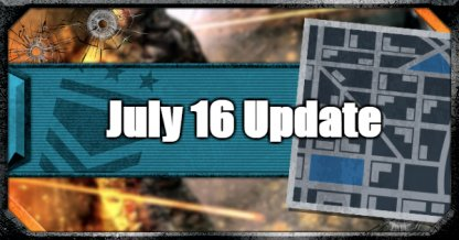July 16 Update - Operation Apocalypse Z On All Platforms & More