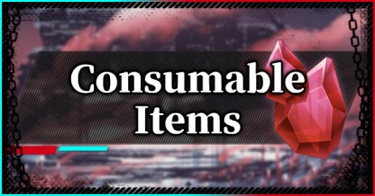 All Consumable Items List & Effects