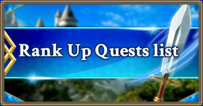 Rank Up Quests list