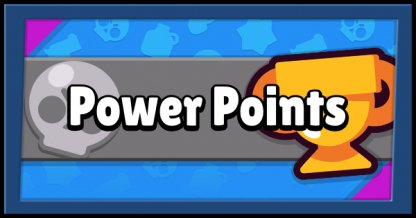 Brawl Stars, How To Get And Use Power Points