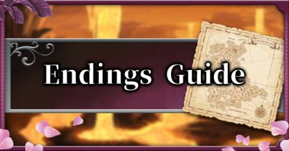 Endings Guide - How To Get The Good & Bad Endings