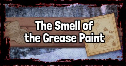 Red Dead Redemption 2 - The Smell of the Grease Paint