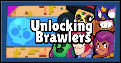How To Unlock Brawlers