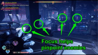 Use Focus To Pinpoint Enemies