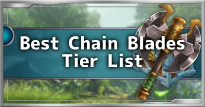 Top 5 Best Chain Blades Weapons Tier List Guide