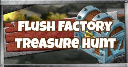 treasure map flush factory