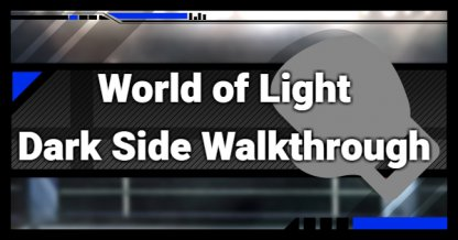 World Of Light - Dark Side Walkthrough