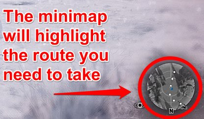 Pay Attention To Minimap To Follow The Trail