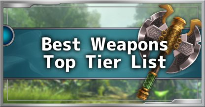 Top Weapons Tier List - Best Weapon Per Type Guide