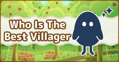 Animal Crossing Villager Tier List Who Are The Best Villagers