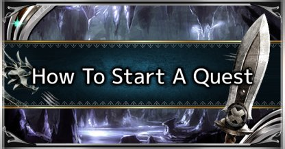How To Start A Quest