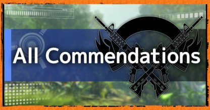 All Commendations List & Rewards