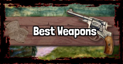 Red Dead Redemption 2 - Best Weapons Ranking
