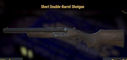 Fallout 76, Best Weapons - Gun Tier Ranking, Short Double Barrel Shotgun