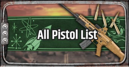 Pistol - Weapon List & Stats