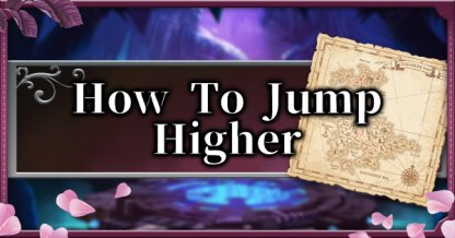 How To Jump Higher - Double Jump & High Jump Unlock Guide