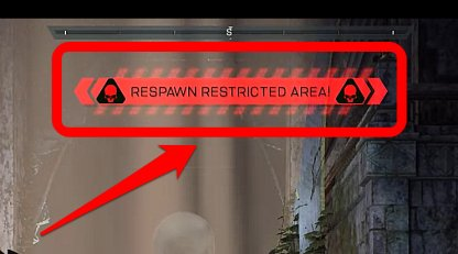 You Will Fight In A Respawn Restricted Area