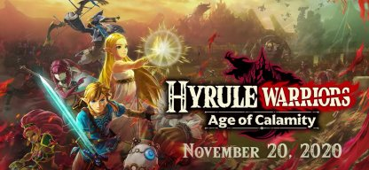 Hyrule Warrior Age of Calamity Release Date