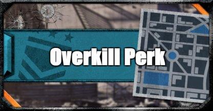 Overkill Perk