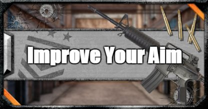 Tips To Improve Your Aim