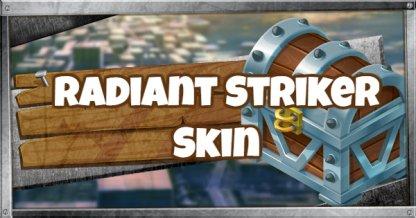RADIANT STRIKER Skin