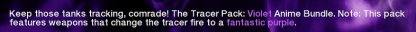 Unlocks Unique Purple Tracer Effect