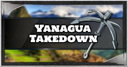 Just Cause 4 Yanacagua Takedown Walkthrough