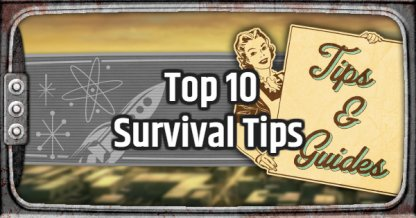 Fallout 76, Top 10 Survival Tips In Fallout 76