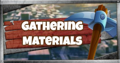 Gathering Building Materials