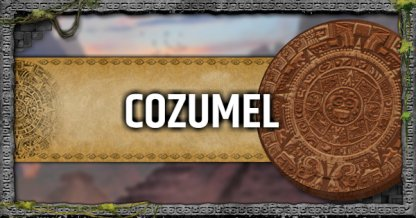 Cozumel - Mission Walkthrough & Challenges