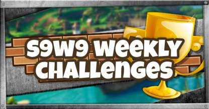 Season 9 Week 9 Challenge Guide & List
