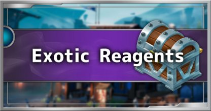 Exotic Reagents Guide - How To Farm Exotic Material Drops