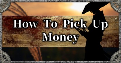 How To Loot & Pick Up Money: Stock Up On Sen To Buy Items