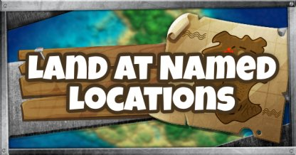 Land At Named Locations Challenge Season 7 Week 5