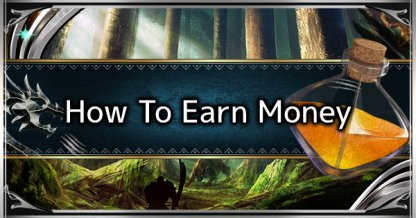 Money Farm & Use Guide - How To Earn Zenny Efficiently
