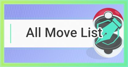 All Move List & Stats