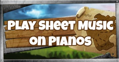 Play the Sheet Music on pianos near Pleasant Park and Lonely Lodge
