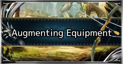 How To Augment Weapons & Armor - Augmentation Tips & Guide