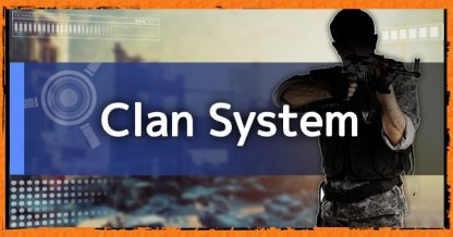 Clan System & Features Guide: How To Create Or Join Clans