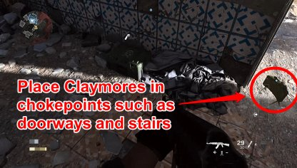 Place Claymores in Chokepoints